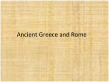 Ancient Greece and Rome presentation first slide